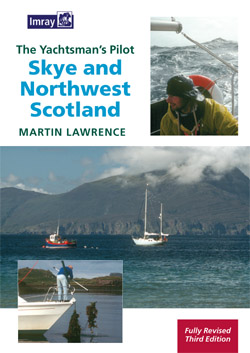 The Yachtsman's Pilot to Skye and Northwest Scotland
