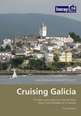Cruising Galicia: The Rias and Harbours of North West Spain from Ribadeo to A Guarda